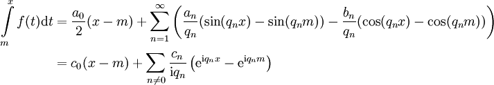\begin{align}\int\limits_m^x f(t)\mathrm dt&=\frac{a_0}2(x-m)+\sum_{n=1}^\infty\left(\frac{a_n}{q_n}(\sin(q_nx)-\sin(q_nm))-\frac{b_n}{q_n}(\cos(q_nx)-\cos(q_nm))\right)\\&=c_0(x-m)+\sum_{n\ne0}\frac{c_n}{\mathrm iq_n}\left(\mathrm e^{\mathrm iq_nx}-\mathrm e^{\mathrm iq_nm}\right)\end{align}